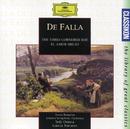 de Falla: El Sombrero De Tres Picos; El Amor Brujo/Boston Symphony Orchestra, Seiji Ozawa, London Symphony Orchestra, García Navarro