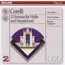 Corelli: 12 Sonatas for violin & harpsichord/Arthur Grumiaux, Riccardo Castagnone