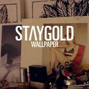 Wallpaper (Funkin Matt Remix) (feat. Style Of Eye, Pow)/Staygold