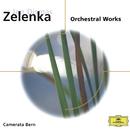 Zelenka: Orchestral Works/Camerata Bern