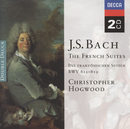 Bach, J.S.: The French Suites/Christopher Hogwood