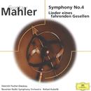 マーラー:交響曲第4番、他/Elsie Morison, Dietrich Fischer-Dieskau, Rudolf Koeckert, Symphonieorchester des Bayerischen Rundfunks, Rafael Kubelik