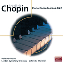 Chopin: Piano Concertos Nos.1 & 2/Bella Davidovich, London Symphony Orchestra, Sir Neville Marriner