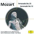 Mozart: Serenades Nos. 10 & 12/Bläservereinigung der Wiener Philharmoniker, Berlin Philharmonic Wind Ensemble, Karl Böhm