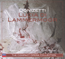 Donizetti: Lucia di Lammermoor (2 CDs)/Montserrat Caballé, José Carreras, Samuel Ramey, New Philharmonia Orchestra, Jesús López-Cobos