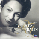 The Great Renata Tebaldi/Renata Tebaldi