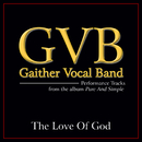 The Love Of God (Performance Tracks)/Gaither Vocal Band