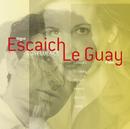 Escaich/Le guay-Duos piano/Orgue/Claire-Marie Le Guay, Thierry Escaich