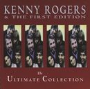 The Ultimate Collection/Kenny Rogers & The First Edition
