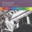 Sir Georg Solti - the first recordings as pianist and conductor, 1947-1958/Sir Georg Solti