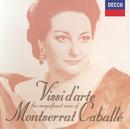 Vissi d' arte: The Magnificent Voice of Montserrat Caballé/Montserrat Caballé