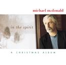 In The Spirit-A Christmas Album/Michael McDonald