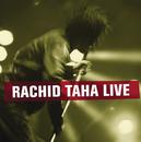 Rachid Taha Live/Rachid Taha