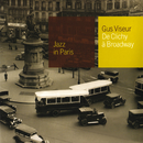 De Clichy A Broadway/Gus Viseur