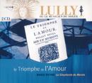 Lully: Le triomphe de l'amour/Hugo Reyne, La Simphonie Du Marais