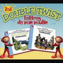 Double Twist/Fernandel