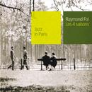 Les 4 Saisons/Raymond Fol