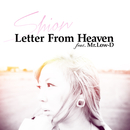 Letter From Heaven feat.Mr.Low-D (feat. Mr.Low-D)/詩音