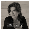 Don't Try So Hard (feat. James Taylor)/Amy Grant