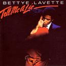 Tell Me A Lie/Bettye LaVette