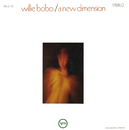 A New Dimension/Willie Bobo