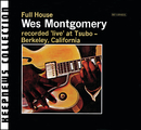 Full House [Keepnews Collection] (Remastered)/Wes Montgomery
