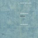 アヒラナ/Vassilis Tsabropoulos, Arild Andersen, John Marshall