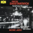 Shostakovich: Symphonies Nos. 2 & 3; The Bolt/Gothenburg Symphony Orchestra, Neeme Järvi