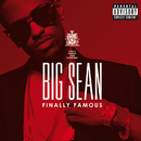 Finally Famous (Explicit Version)/Big Sean