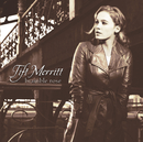 Bramble Rose/Tift Merritt