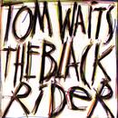 The Black Rider/Tom Waits