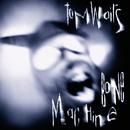 Bone Machine/Tom Waits