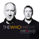 Wire And Glass (UK 2 track e-single)/The Who