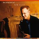 The Very Best Of Tom Scott/Tom Scott