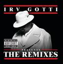 Irv Gotti Presents...The Remixes/Irv Gotti