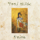 Union/Toni Childs