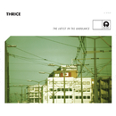 The Artist In The Ambulance/Thrice