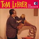 Tom Lehrer In Concert/Tom Lehrer