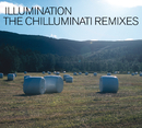 The Chilluminati Remixes/Illumination