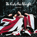 The Kids Are Alright (Remastered)/The Who
