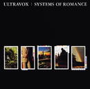 Systems Of Romance/Ultravox!