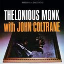 セロニアス・モンク・ウィズ・ジョン・コルトレーン (feat. John Coltrane)/Thelonious Monk
