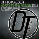 Who's In The House 2013/Chris Kaeser