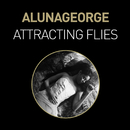 Attracting Flies (Remixes)/AlunaGeorge
