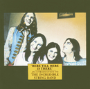 Here Till Here Is There - An Introduction To/The Incredible String Band
