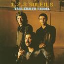 1,2,3, Soleils/Rachid Taha, Khaled, Faudel