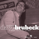 The Definitive Dave Brubeck on Fantasy, Concord Jazz, and Telarc/Dave Brubeck