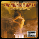 Home Field Advantage (Explicit Version)/The High And Mighty