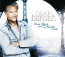 Wenn dein Blick eine Nacht verrät/Olaf Berger