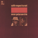 With Respect To Nat/The Oscar Peterson Trio
